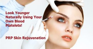 PRP Skin Rejuvenation. Look Younger naturally using your own blood platelets